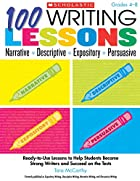 100 Writing Lessons: Narrative Descriptive…