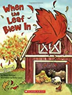 When The Leaf Blew In by Steve Metzger