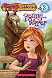 Betancourt, Jeanne: Scholastic Reader Level 3: Pony Mysteries #1: Penny and Pepper: Penny & Pepper