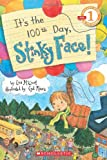 Mccourt, Lisa: Scholastic Reader Level 1: It's the 100th Day, Stinky Face!