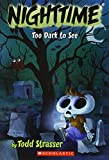 Strasser, Todd / Cushman, Doug (Illustrator): Too Dark to See