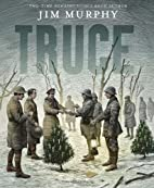 Truce: The Day the Soldiers Stopped Fighting…