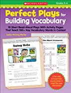 Perfect Plays for Building Vocabulary:…
