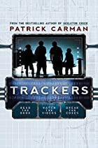 Trackers: Book One by Patrick Carman