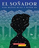 Ryan, Pam Munoz: El Sonador: (Spanish language edition of The Dreamer) (Spanish Edition)