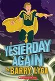 Lyga, Barry: Archvillain #3: Yesterday Again