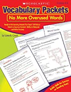 Vocabulary Packets: No More Overused Words:…