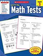 Scholastic Success with Math Tests, Grade 3…