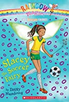 Stacey the Soccer Fairy by Daisy Meadows