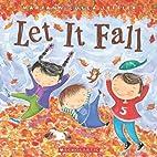 Let It Fall by Maryann Cocca-Leffler