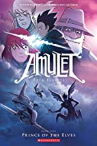 Amulet #5: Prince of the Elves by Kazu…