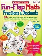 Fun-Flap Math: Fractions & Decimals: 30…