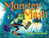 Catrow, David: Monster Mash