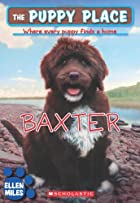 Baxter (The Puppy Place) by Ellen Miles