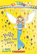 Polly the Party Fun Fairy by Daisy Meadows