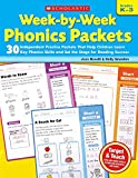 Novelli, Joan: Week-by-Week Phonics Packets: 30 Independent Practice Packets That Help Children Learn Key Phonics Skills and Set the Stage for Reading Success
