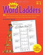 Daily Word Ladders: 80 Word Study Activities…