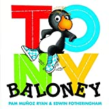 Ryan, Pam Munoz: Tony Baloney