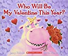 Who Will Be My Valentine This Year? by Jerry…