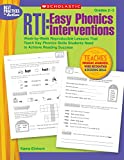 Einhorn, Kama: RTI: Easy Phonics Interventions: Week-by-Week Reproducible Lessons That Teach Key Phonics Skills Students Need to Achieve Reading Success