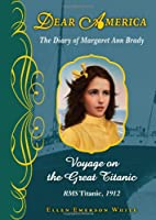 Dear America: Voyage On The Great Titanic by…