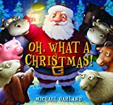 Garland, Michael: Oh, What a Christmas!