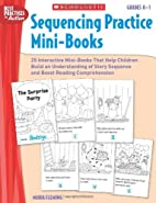 Sequencing Practice Mini-Books: Grades K-1:…