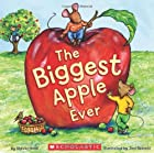 The Biggest Apple Ever by Steven Kroll
