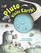 Pluto Visits Earth! by Steve Metzger