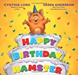Lord, Cynthia: Happy Birthday Hamster