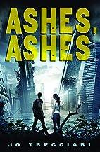 Ashes, Ashes by Jo Treggiari