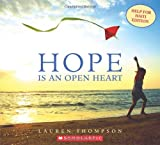 Thompson, Lauren: Hope Is an Open Heart