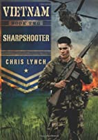 Vietnam #2: Sharpshooter by Chris Lynch