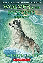 Wolves of the Beyond #5: Spirit Wolf by…