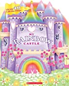 My Rainbow Castle by Lily Karr