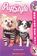 Now You See It! Pupstyle by Dara Foster