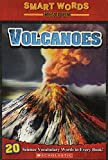 Judith Bauer Stamper: Volcanoes (Smart Words Reader)
