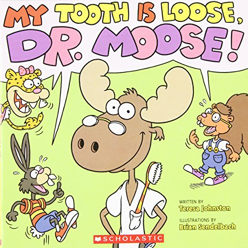 my-tooth-is-loose-dr-moose