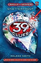 The 39 Clues: Cahills vs. Vespers Book 4:…