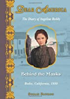 Behind the Masks : the Diary of Angeline…