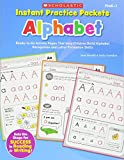 Novelli, Joan: Instant Practice Packets: Alphabet: Ready-to-Go Activity Pages That Help Children Build Alphabet Recognition and Letter Formation Skills (Teaching Resources)