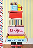 Mass, Wendy: 13 Gifts