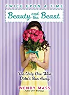 Twice Upon a Time #3: Beauty and the Beast,…