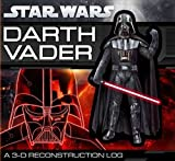 Daniel Wallace: Star Wars: Darth Vader: A 3-D Reconstruction Log