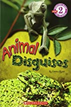 Scholastic Reader Level 2: Animal Disguises…
