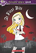 Poison Apple #8: At First Bite by Ruth Ames