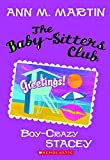 Martin, Ann M.: The Baby-Sitters Club #8: Boy-Crazy Stacey