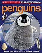 Penguins (Scholastic Discover More) by…