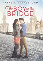 The Boy on the Bridge by Natalie Standiford