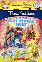 Thea Stilton and the Blue Scarab Hunt: A…